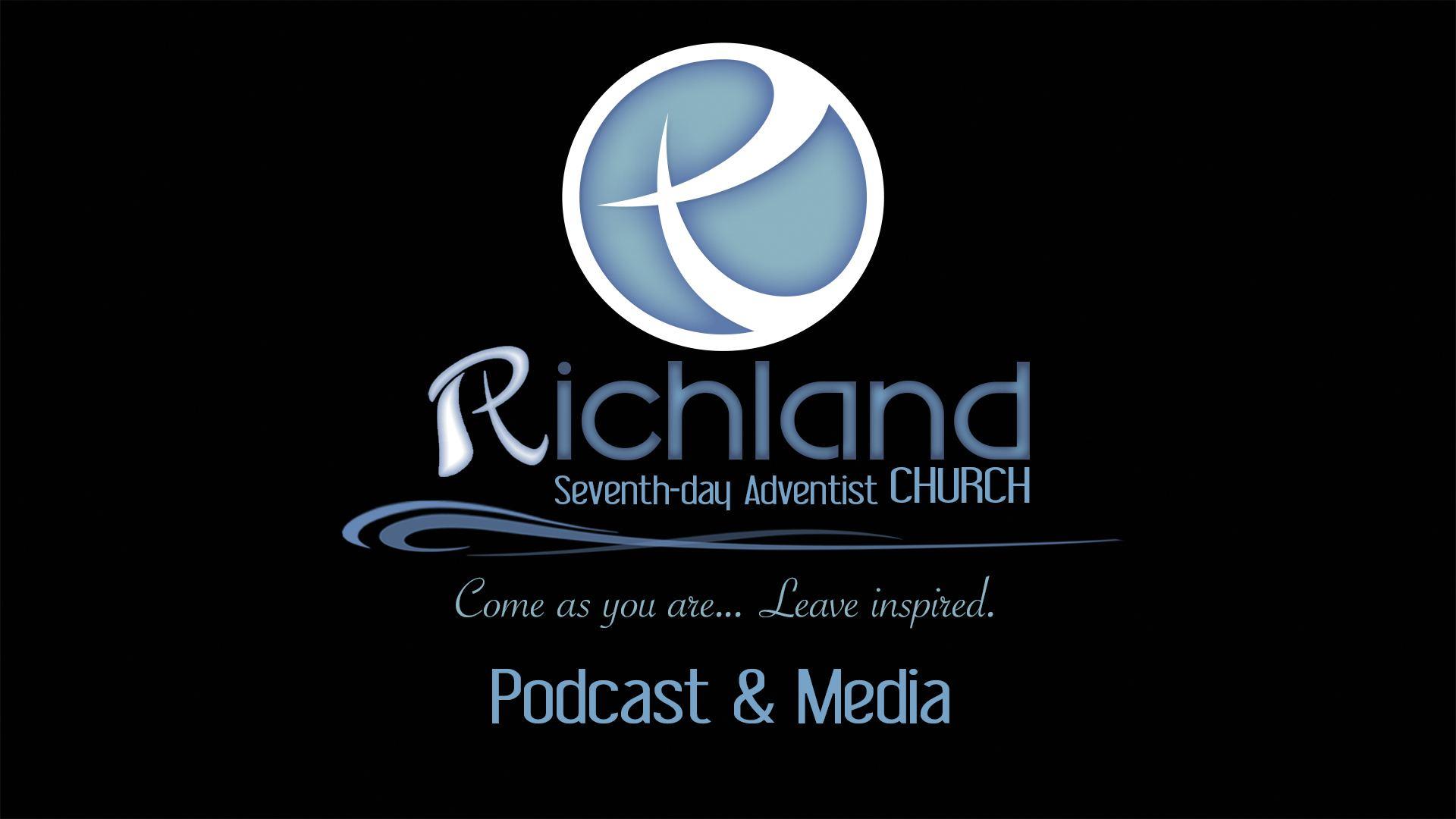 Sermons/Podcasts : Richland Adventist® Church Richland WA